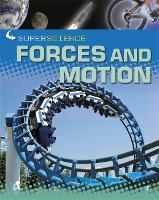 Super Science: Forces and Motion - Super Science (Paperback)