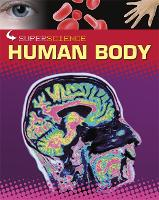 Human Body - Super Science (Paperback)