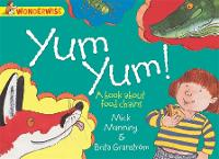 Wonderwise: Yum Yum: A book about food chains - Wonderwise (Paperback)