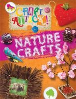 Craft Attack: Nature Crafts - Craft Attack (Hardback)