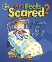 Who Feels Scared? A book about being afraid (Paperback)