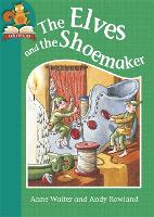 The Elves and the Shoemaker - Must Know Stories: Level 2 (Hardback)