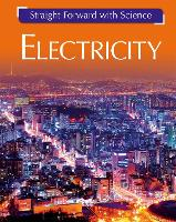 Straight Forward with Science: Electricity - Straight Forward with Science (Paperback)
