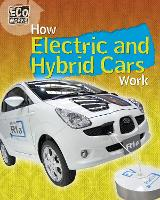 Eco Works: How Electric and Hybrid Cars Work - Eco Works (Paperback)