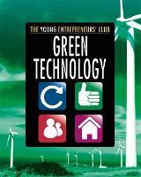 Young Entrepreneurs Club: Green Technology - Young Entrepreneur's Club (Paperback)