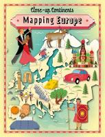 Close-up Continents: Mapping Europe - Close-up Continents (Hardback)