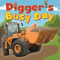 Digger and Friends: Digger's Busy Day - Digger and Friends (Hardback)