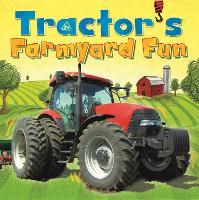 Digger and Friends: Tractor's Farmyard Fun - Digger and Friends (Hardback)