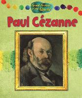 Great Artists of the World: Paul Cezanne - Great Artists of the World (Hardback)