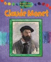 Great Artists of the World: Claude Monet - Great Artists of the World (Hardback)