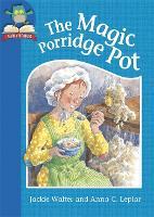 Must Know Stories: Level 1: The Magic Porridge Pot - Must Know Stories: Level 1 (Hardback)