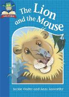 Must Know Stories: Level 1: The Lion and the Mouse - Must Know Stories: Level 1 (Hardback)