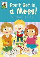 Froglets: Don't Get in a Mess! - Froglets (Paperback)