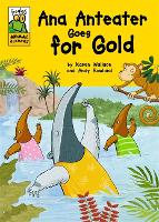 Froglets: Animal Olympics: Ana Anteater Goes for Gold - Froglets: Animal Olympics (Paperback)