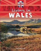 Living in the UK: Wales - Living in the UK (Paperback)