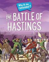Why do we remember?: The Battle of Hastings - Why do we remember? (Paperback)