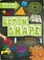 Maths is Everywhere: Get in Shape: 2D and 3D shapes - Maths is Everywhere (Paperback)