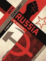 20th Century Russia: A Century of Upheaval (Paperback)