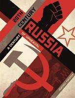 20th Century Russia: A Century of Upheaval (Hardback)