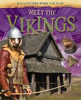Encounters with the Past: Meet the Vikings - Encounters with the Past (Paperback)