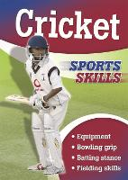 Sports Skills: Cricket - Sports Skills (Paperback)