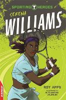 EDGE: Sporting Heroes: Serena Williams - EDGE: Sporting Heroes (Paperback)