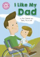 Reading Champion: I Like My Dad: Independent Reading Pink 1A - Reading Champion (Paperback)