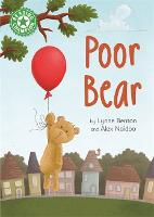 Reading Champion: Poor Bear: Independent Reading Green 5 - Reading Champion (Hardback)