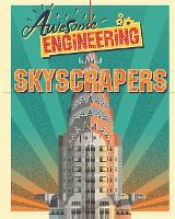 Awesome Engineering: Skyscrapers - Awesome Engineering (Paperback)