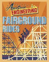 Awesome Engineering: Fairground Rides - Awesome Engineering (Hardback)