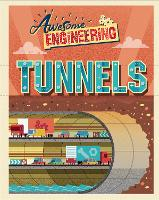 Awesome Engineering: Tunnels - Awesome Engineering (Paperback)
