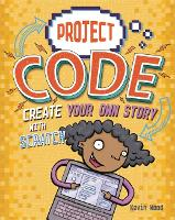 Project Code: Create Your Own Story with Scratch - Project Code (Hardback)
