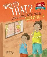 British Values: Who Did That?: Sasha Learns About Taking Responsibility - British Values (Hardback)