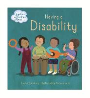 Questions and Feelings About: Having a Disability - Questions and Feelings About (Hardback)