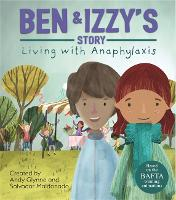 Living with Illness: Ben and Izzy's Story - Living with Anaphylaxis - Living with Illness (Hardback)