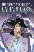 EDGE: Bandit Graphics: The Timely Adventures of Captain Clock - EDGE: Bandit Graphics (Hardback)