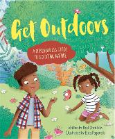 Mindful Me: Get Outdoors: A Mindfulness Guide to Noticing Nature - Mindful Me (Hardback)