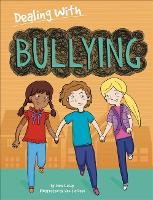 Dealing With...: Bullying - Dealing With... (Hardback)