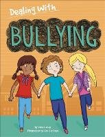 Dealing With...: Bullying - Dealing With... (Paperback)
