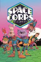 EDGE: Bandit Graphics: Space Corps - EDGE: Bandit Graphics (Hardback)