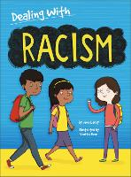 Dealing With...: Racism - Dealing With... (Hardback)