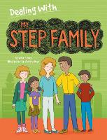 Dealing With...: My Stepfamily - Dealing With... (Hardback)