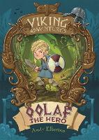 Viking Adventures: Oolaf the Hero - Viking Adventures (Hardback)