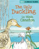 Dual Language Readers: The Ugly Duckling: Le Vilain Petit Canard - Dual Language Readers (Hardback)