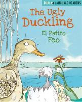 Dual Language Readers: The Ugly Duckling: El Patito Feo - Dual Language Readers (Hardback)