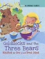 Dual Language Readers: Goldilocks and the Three Bears: Ricitos De Oro Y Los Tres Osos - Dual Language Readers (Hardback)