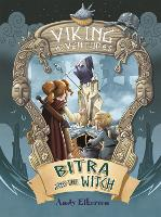 Viking Adventures: Bitra and the Witch - Viking Adventures (Paperback)