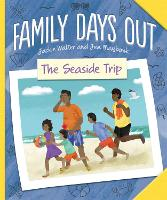 Family Days Out: The Seaside Trip - Family Days Out (Hardback)