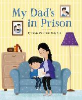 My Dad's in Prison (Hardback)