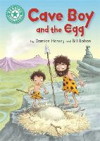 Reading Champion: Cave Boy and the Egg: Independent Reading Turquoise 7 - Reading Champion (Paperback)